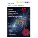 Topo 5G pulso & campo Magnético